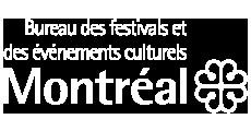 the Bureau des festivals et des événements culturels of the City of Montréal