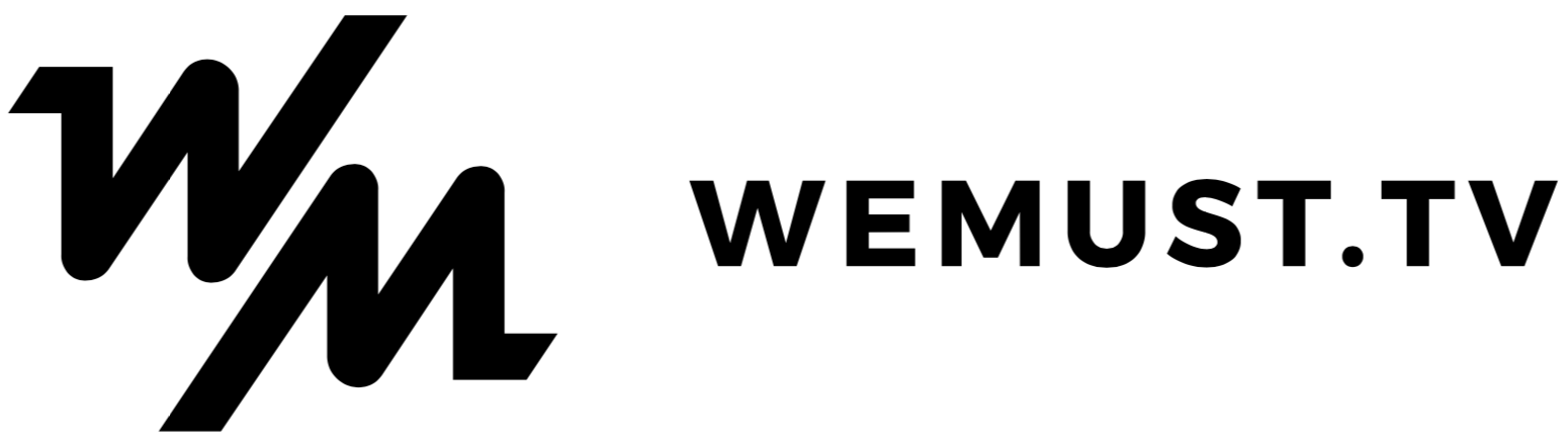 WEMUST.TV